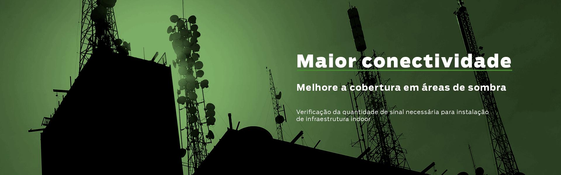 Maior Conectividade